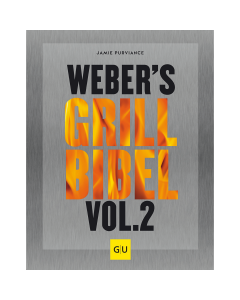 Weber Buch Grill Bibel Vol. 2